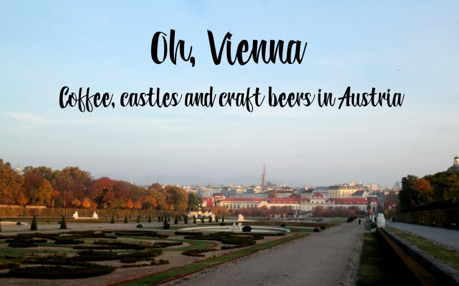Coffee castles and craft beers in Vienna Austria