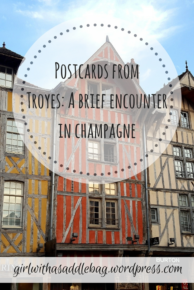 Postcards from Troyes: A brief encounter in Champagne and a city guide