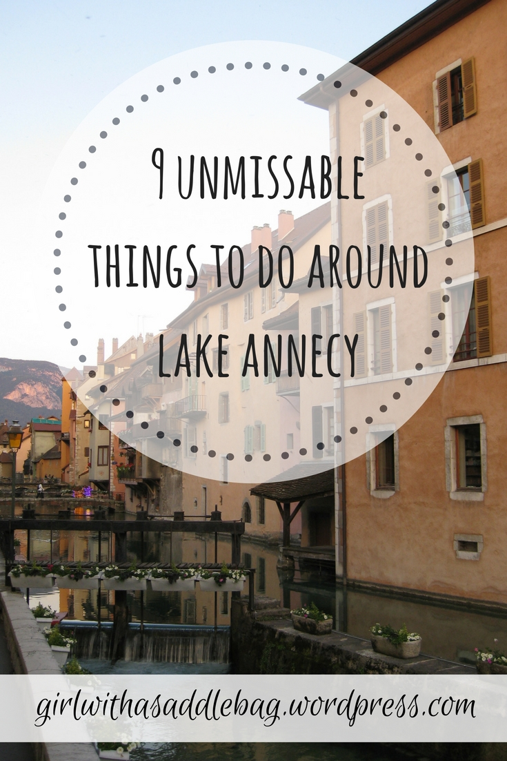 9 unmissable things to do around Lake Annecy, France | Travel guide | Girl with a saddle bag blog