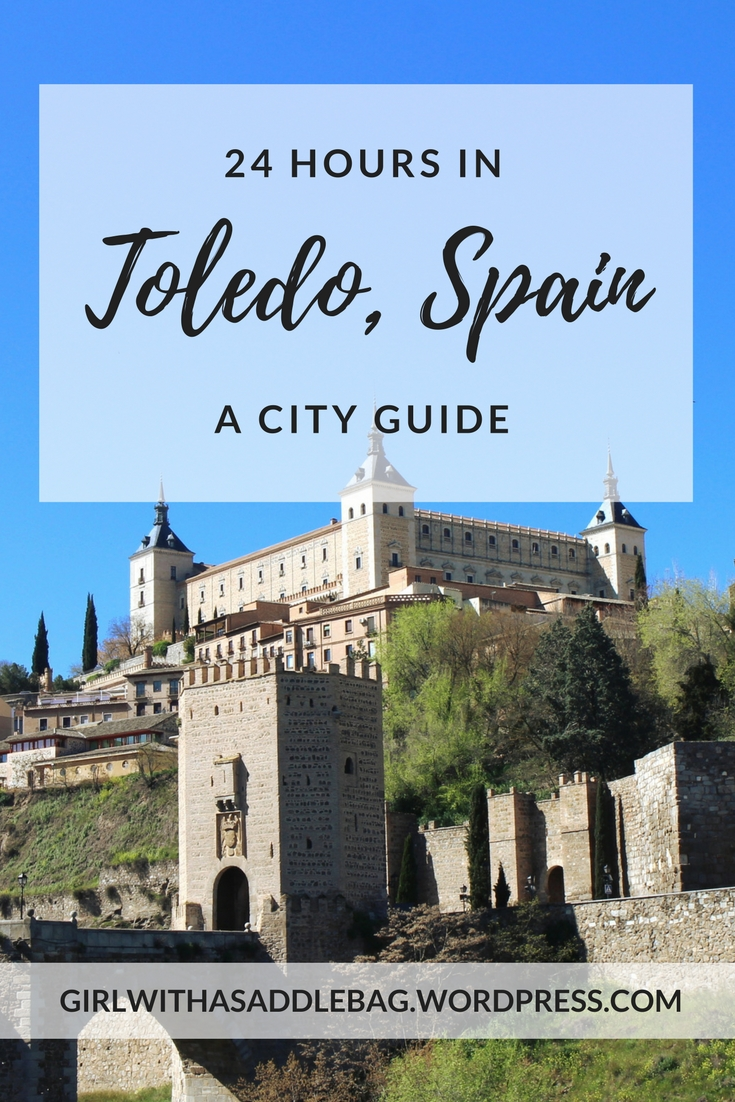 24 hours in Toledo, Spain: A city guide | Travel guide | City guide | Girl with a saddle bag blog