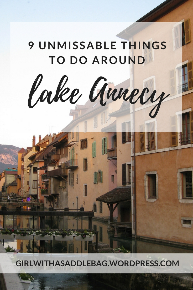 9 unmissable things to do around Lake Annecy, France | Travel guide | City guide | Girl with a saddle bag blog