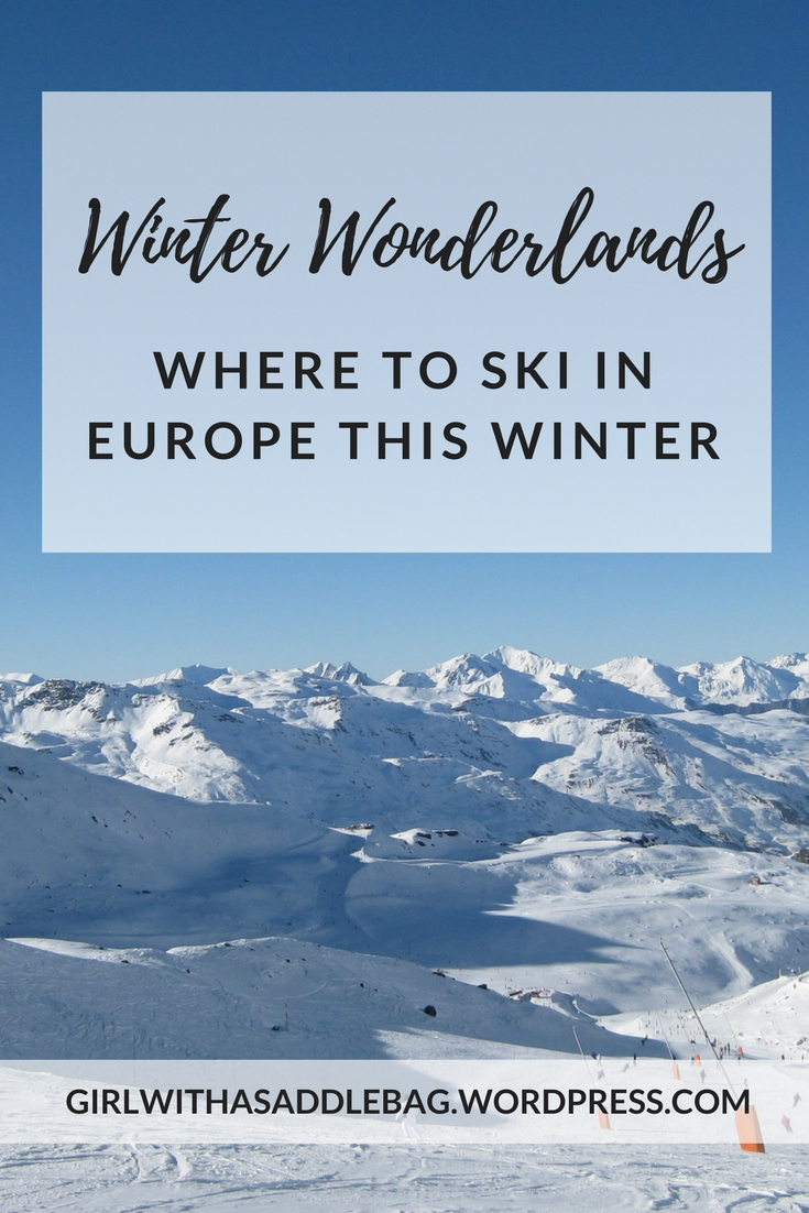 Winter wonderlands: Where to ski in Europe this winter | Travel guide | Ski guide | Girl with a saddle bag blog